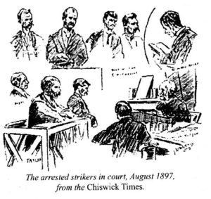 The arrested strikers in court, August 1897, from The Chiswick Times